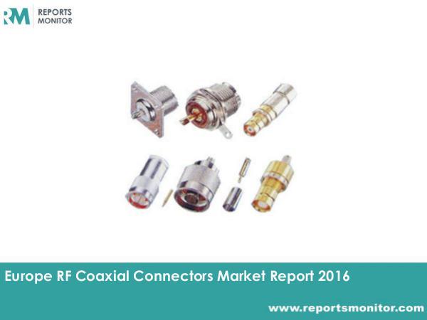 RF Coaxial Connectors Market Demand and Forecast