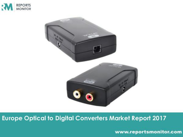 Optical to Digital Converters Market Trends