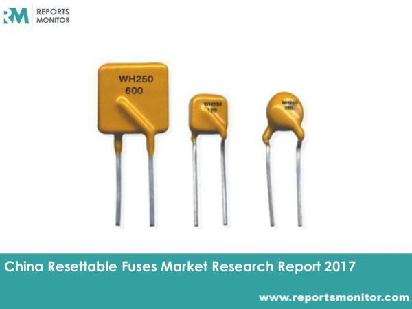 Resettable Fuses Market