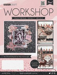 Kaisercraft August 2018 Workshop Magazine