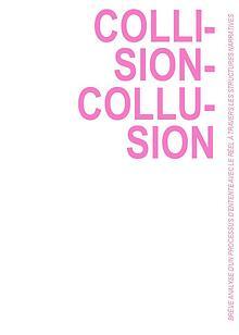 Collision Collusion