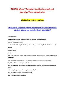 PCN 500 Week 7 Feminist, Solution Focused, and Narrative Theory Appli