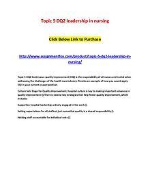 Topic 5 DQ2 leadership in nursing