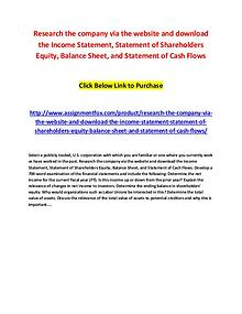 Research the company via the website and download the Income Statemen