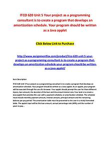ITCO 620 Unit 5 Your project as a programming consultant is to create