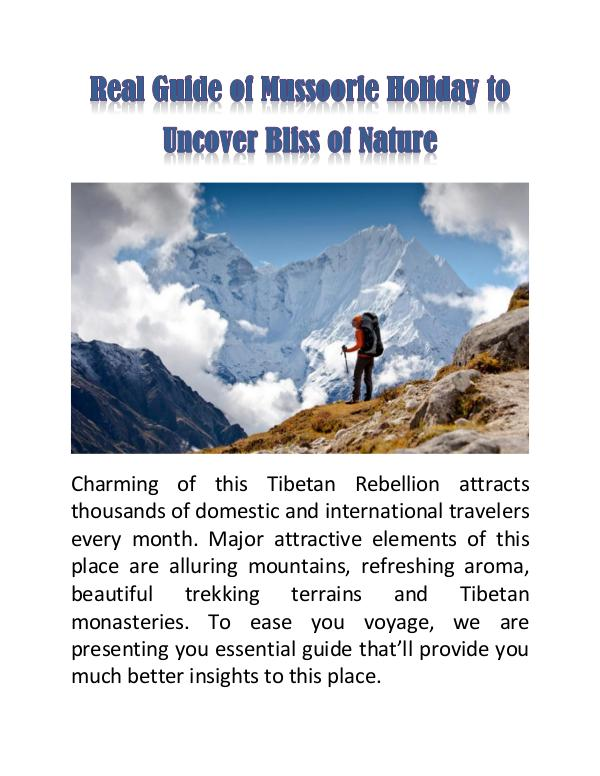 Real Guide of Mussoorie Holiday to Uncover Bliss of Nature Real Guide of Mussoorie Holiday to Uncover Bliss