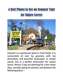 4 Best Places to See on Coonoor Tour for Nature Lovers