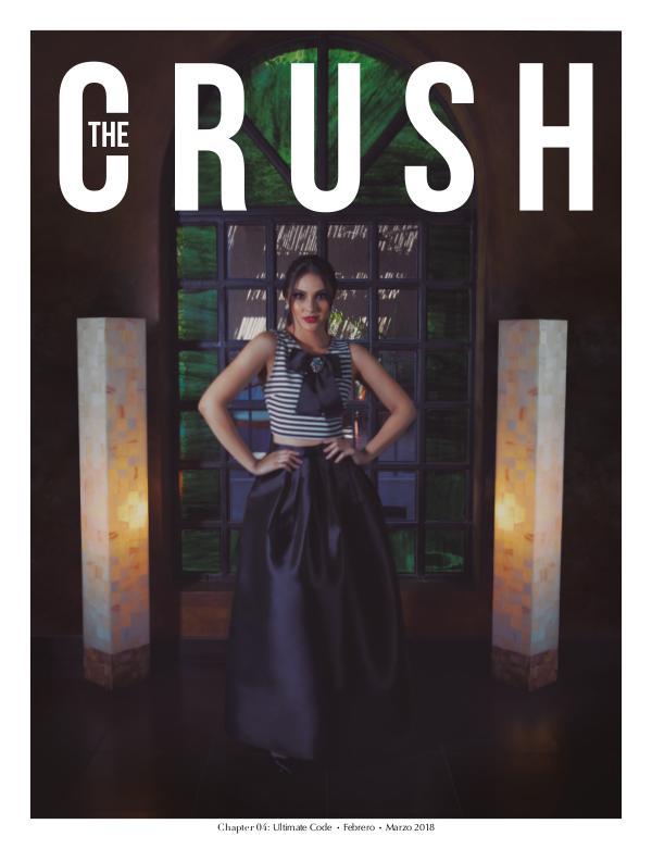 The CRUSH Magazine Chapter 04 · Ultimate Code