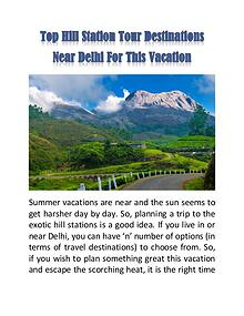 Top Hill Station Tour Destinations Near Delhi For This Vacation