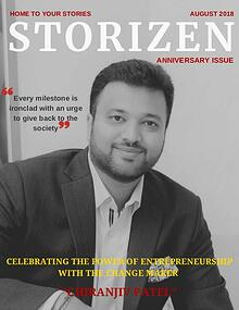 Storizen Magazine August 2018 Issue | Chiranjiv Patel