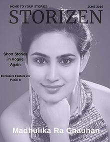 Storizen Magazine June 2019   Madhulika Ra Chauhan