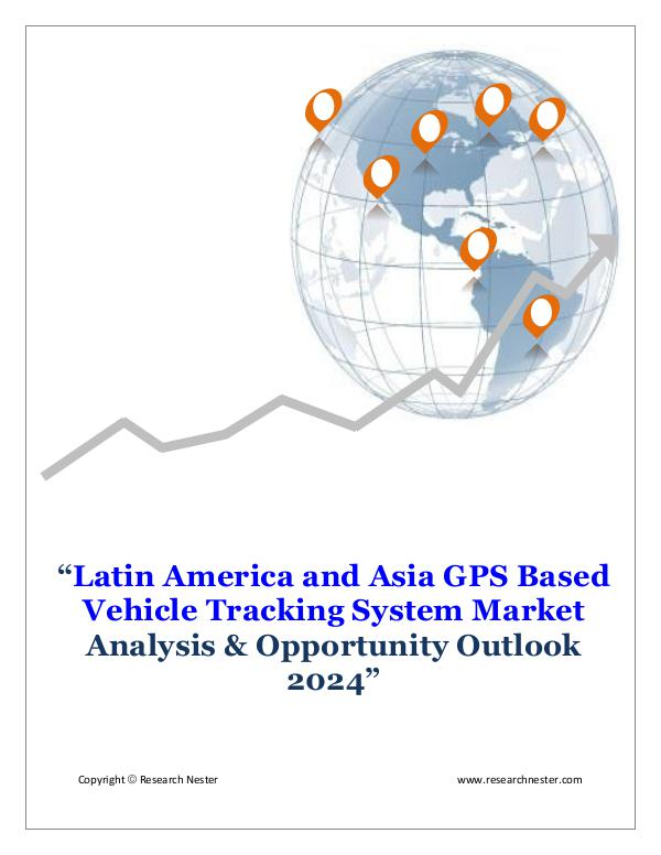 ICT & Electronics Latin America and Asia GPS Based Vehicle Tracking