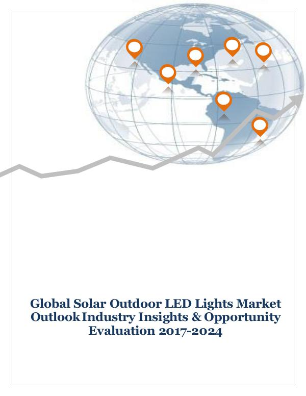 ICT & Electronics Global Solar Outdoor LED Lights Market Outlook