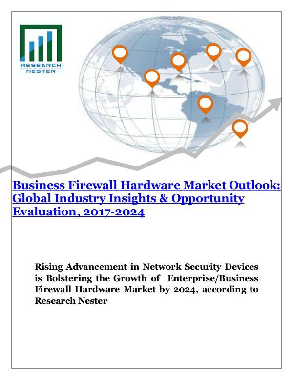 ICT & Electronics Enterprise firewall hardware market