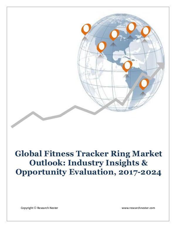 ICT & Electronics Global Fitness Tracker Ring Market
