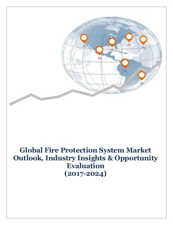 ICT & Electronics Global Fire Protection System Market Outlook