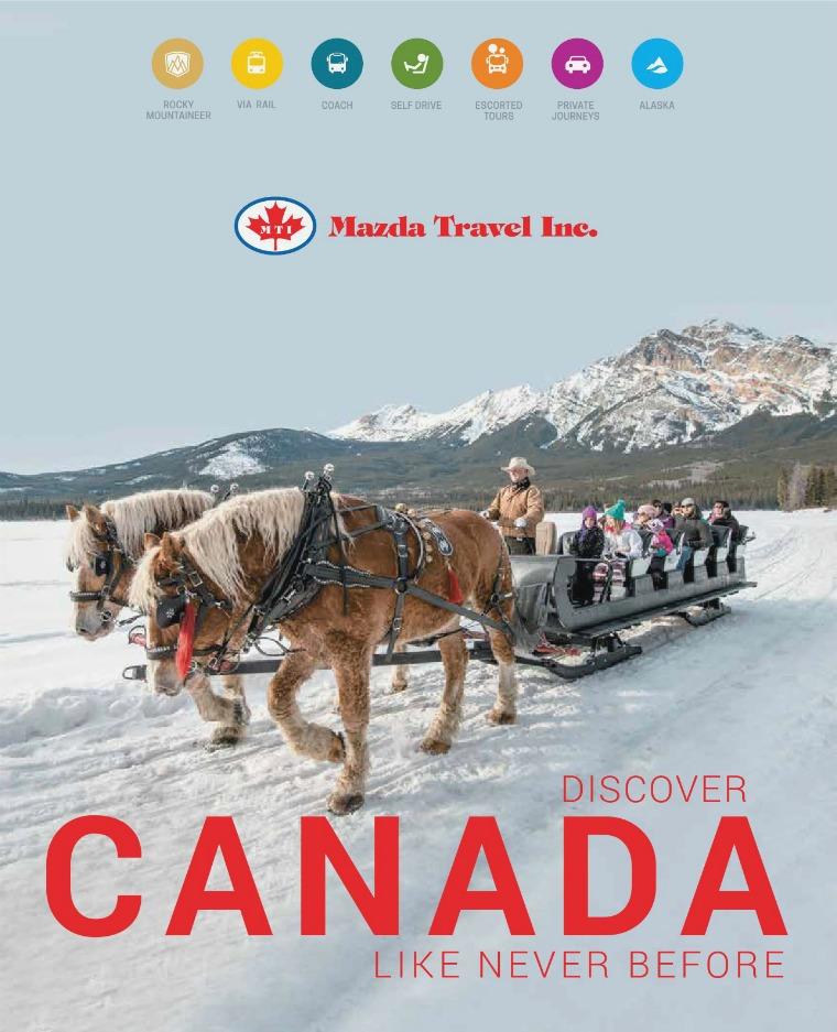 2018 Discover Canada Brochure - Mazda Travel 2018 Discover Canada Brochure - Mazda Travel