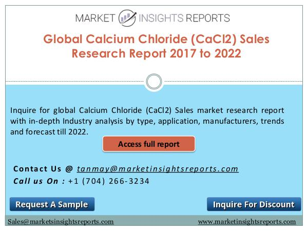 Calcium Chloride (CaCl2) Sales Market Global Insights and Trends To 2022