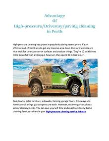 Advantage of High-Pressure/drive way/paving Cleaning in Perth