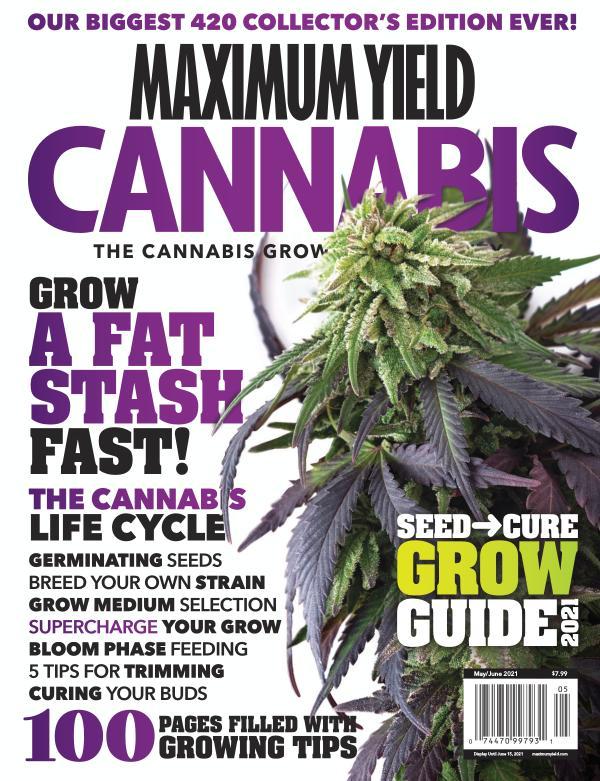 Maximum Yield Cannabis USA Preview May/June 2021