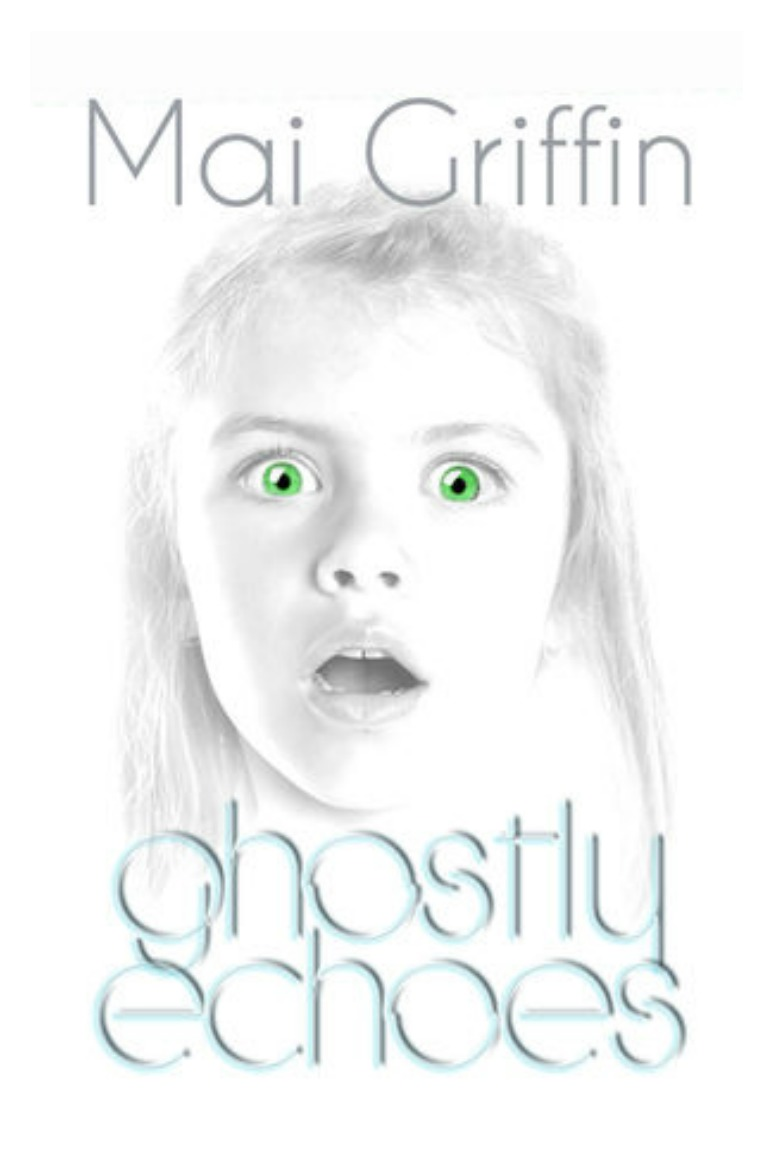 Previews Ghostly Echoes by Mai Griffin