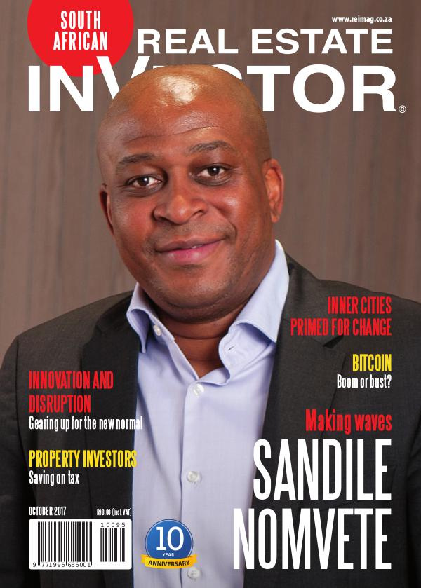 Real Estate Investor Magazine South Africa Real Estate Investor Magazine - October 2017
