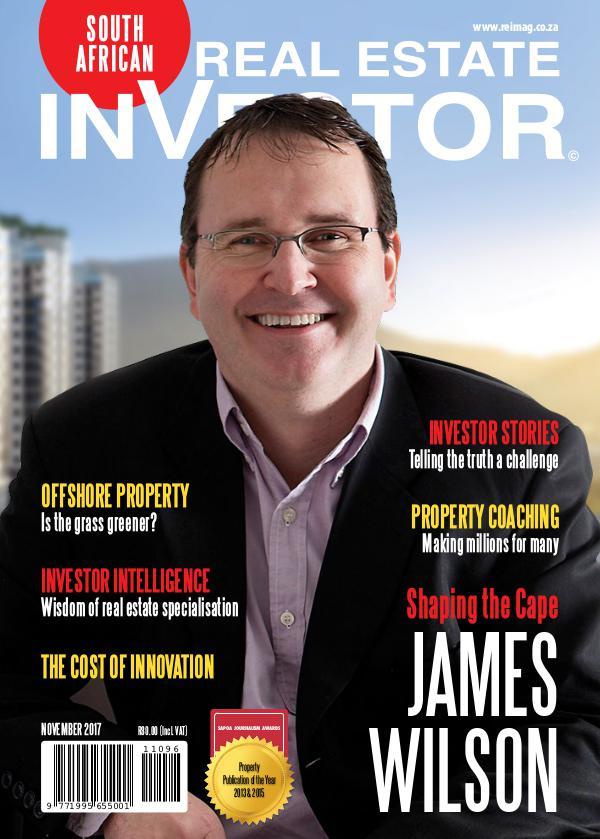 Real Estate Investor Magazine South Africa Real Estate Investor Magazine - November 2017