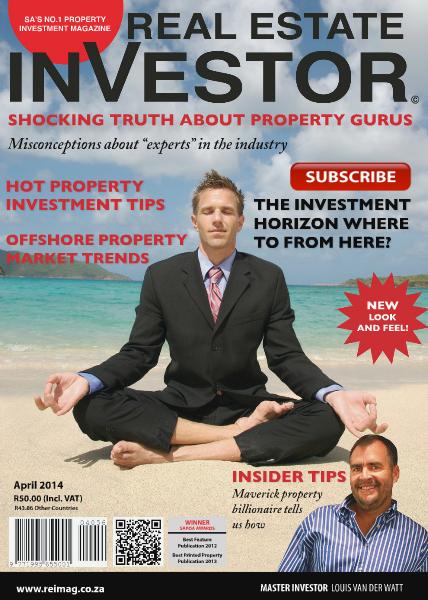 Real Estate Investor Magazine South Africa April 2014