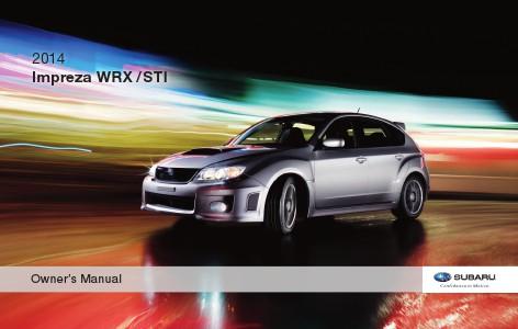 Subaru Wrx Wrx Sti Manuals 2014 Impreza Wrx Wrx Sti Owner S Manual