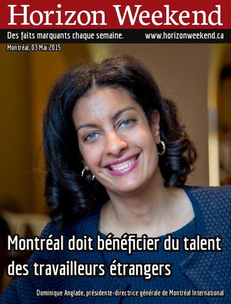 Horizon Weekend Montréal 03 Mai 2015