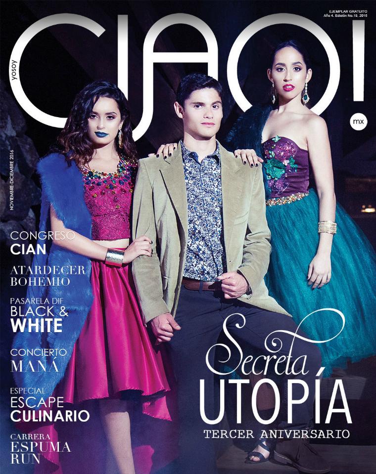 Revista CIAO! Secreta Utopía | Noviembre-Diciembre 2016