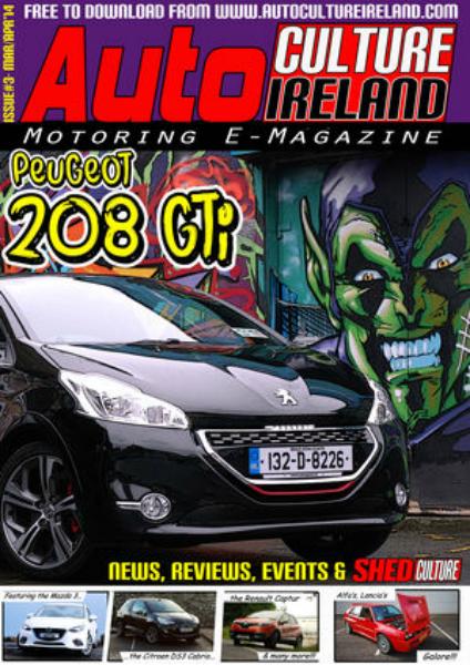 Auto Culture Ireland Issue #3 - Mar/Apr 2014