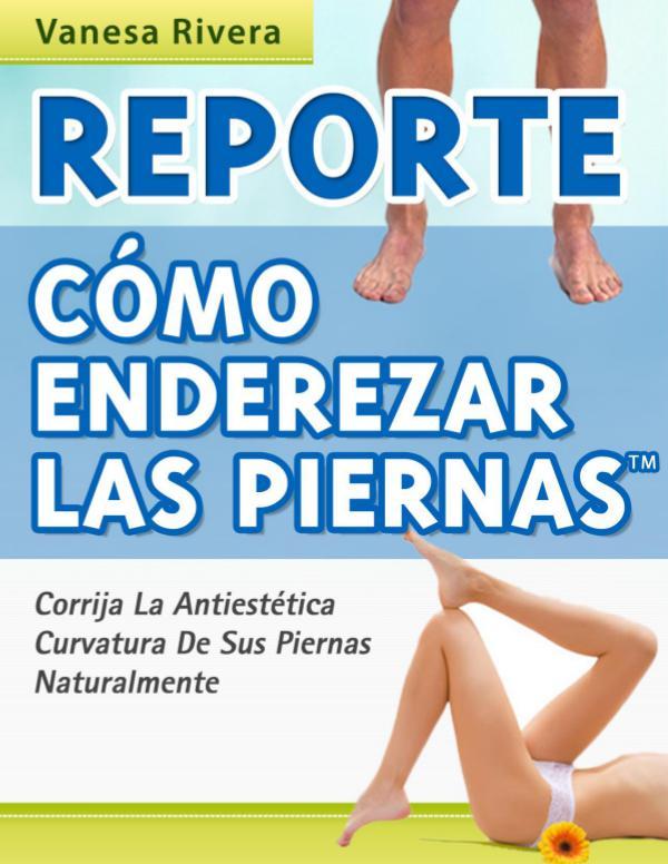 Como Enderezar Las Piernas PDF, Libro Gratis Descargar Vanesa Rivera Como Enderezar Las Piernas