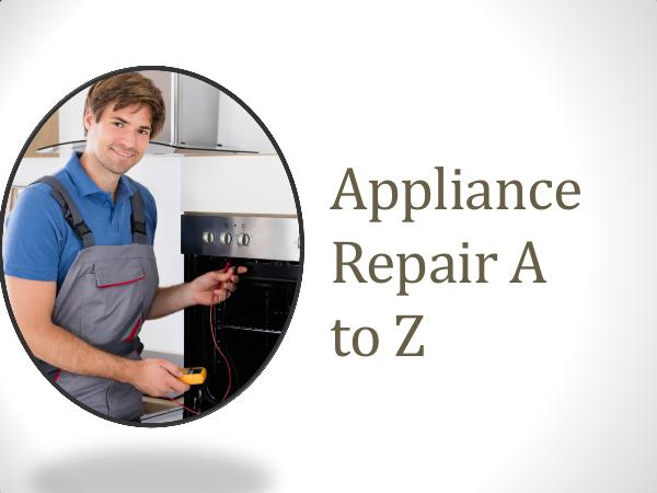 Appliance A to Z Appliance Repair A to Z