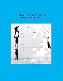 LIDERAZGO Y LA MOTIVACION ORGANIZACIONAL