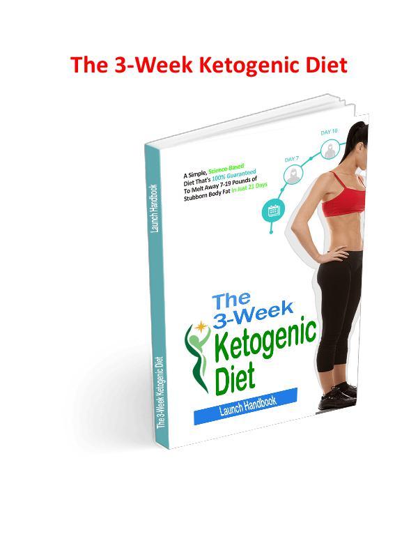 The 3 Week Ketogenic Diet PDF, eBook Free Download The 3 Week Ketogenic Diet Program