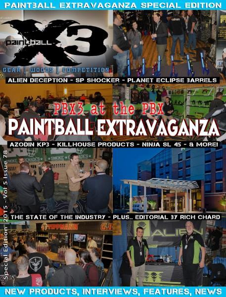 PaintballX3 Magazine 2015 Paintball Extravaganza Edition