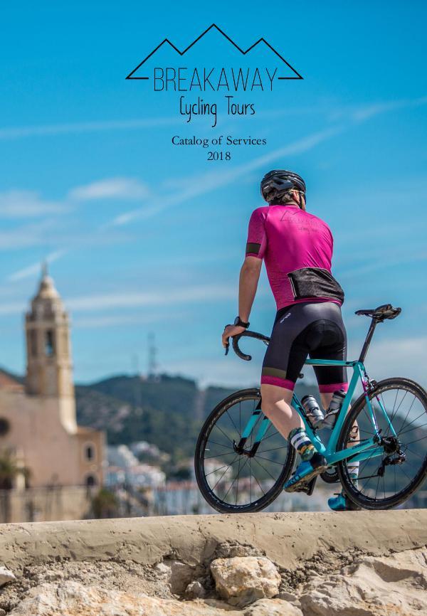 Breakaway Cycling Tours - Catalog Breakaway Cycling Tours 2018