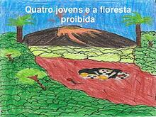 Quatro jovens e a floresta proibida com Bárbara, Sophia Jesus e Davi