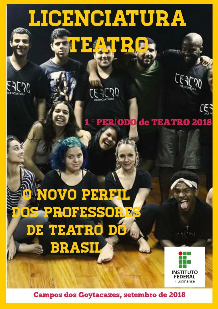 Licenciatura em Teatro LICENCIATURA EM TEATRO