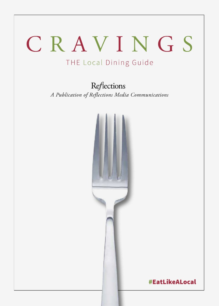 Reflections   Cravings: The Local Dining Guide 2018-19 Dining Guide