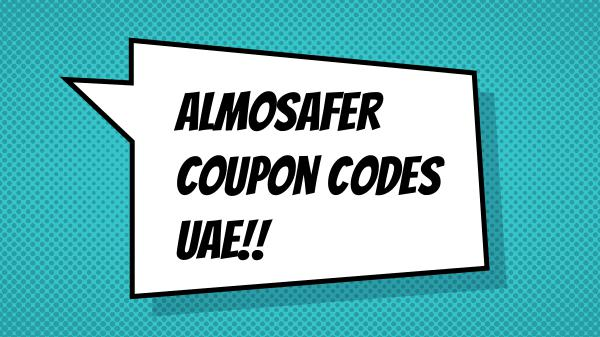 Travel Booking Coupons in UAE How to use Almosafer coupon code uae
