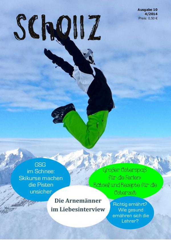 SchollZ SchollZ 4/2014 (Ausgabe 10)