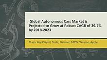 Autonomous Cars Market 2017: Market Size, Trends & Opportunity Outloo