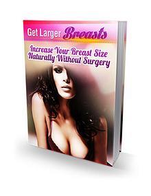 Get Larger Breasts Free EBook PDF Download