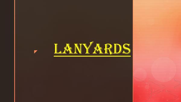 LANYARDS Lanyards