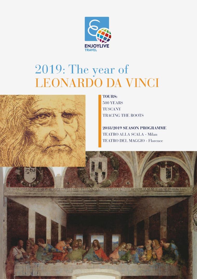 2019: Year of Leonardo Da Vinci Leonardo da Vinci Thematic Tours