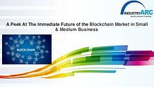 Blockchain Market in Small & Medium Business: