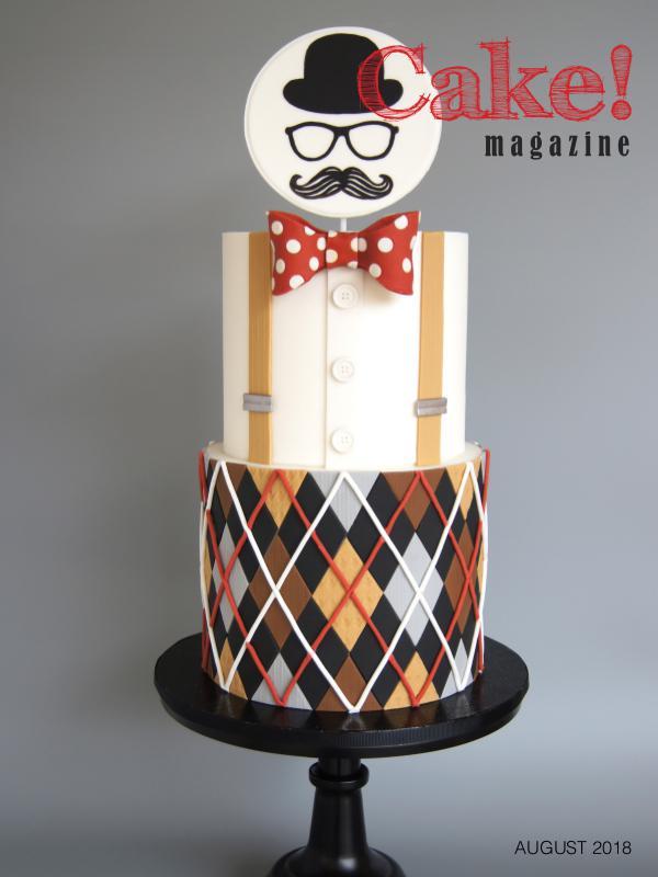 Cake! magazine Download and Print August 2018 Cake! Magazine