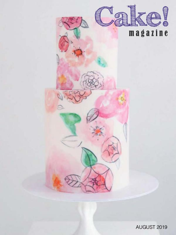 Cake! magazine by Australian Cake Decorating Network Sept 2019 Cake! Magazine